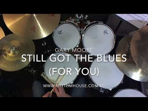 Gary Moore - Still Got The Blues (For You) - Drum Cover