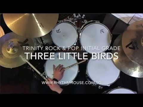 Bob Marley - Three Little Birds - Trinity Rock & Pop Initial Grade Drums